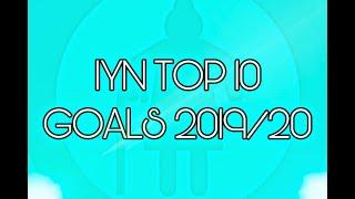 IYN TOP 10 GOALS 2019/20