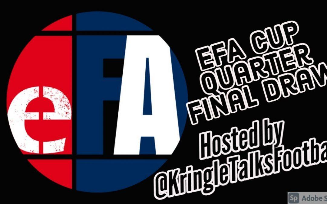 The eFA Cup quarter-finals live draw!